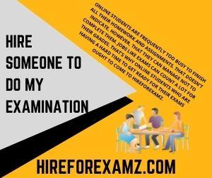 Hire Someone to Do my Examination